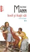 """""""Iosif si fratii sai. Istoriile lui Iacob. Tinarul Iosif """" (vol. I)"""