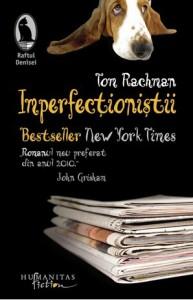 """""""Imperfecţioniştii"""""""