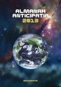 """""""Almanah Anticipaţia 2013"""""""