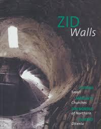 """""""Zid/Walls. Ctitorii mărunte din Nordul Olteniei/ Small Chruches of Northern Oltenia"""""""