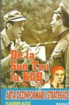 """""""De la Sun Tzu la KGB. Arta dezinformării strategice, volumul 2"""","""
