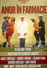 """""""Amor în farmacie"""", la Casa de Cultură a Sindicatelor"""