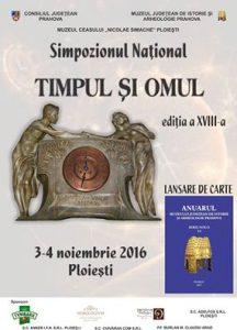 """Simpozionul Național """"TIMPUL ȘI OMUL"""",ediția a XVIII-a, 3-4 noiembrie 2016"""