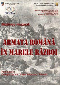 Ziua Armatei Române sărbătorită la Muzeul Județean de Istorie și Arheologie Prahova